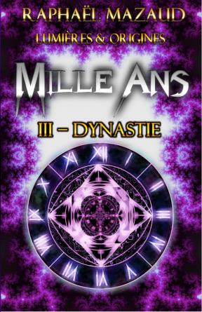 Mille Ans III - Dynastie