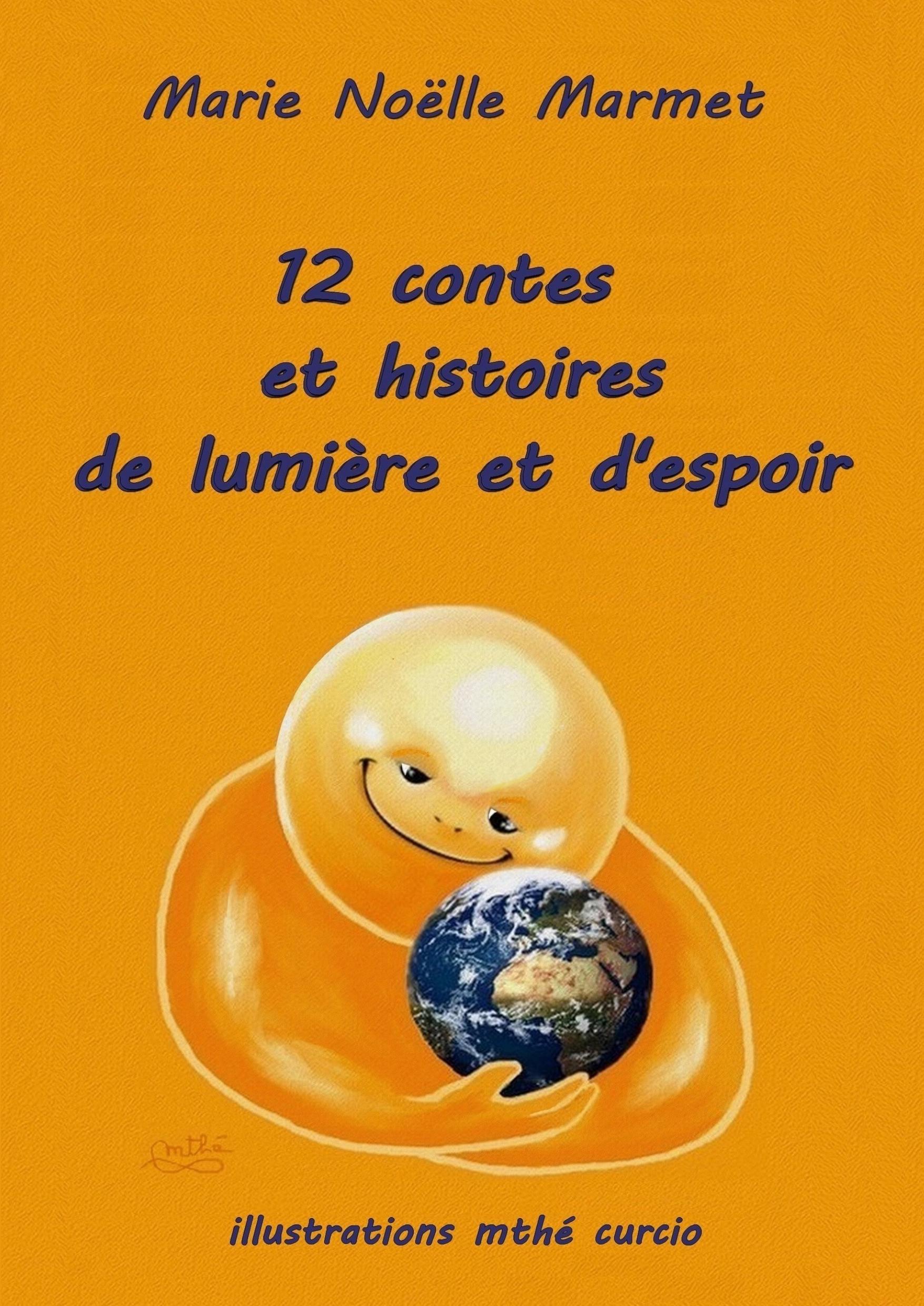 12 contes de lumière et d'espoir