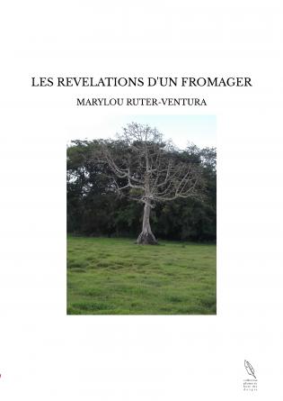 LES REVELATIONS D'UN FROMAGER
