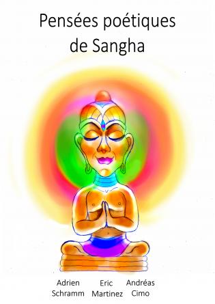 Pensées poétiques de Sangha