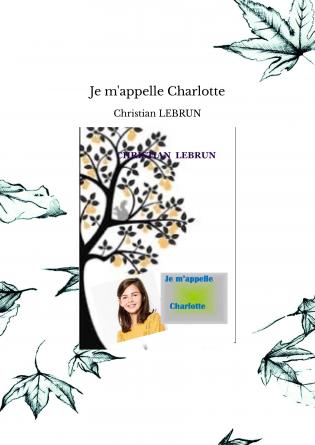 Je m'appelle Charlotte