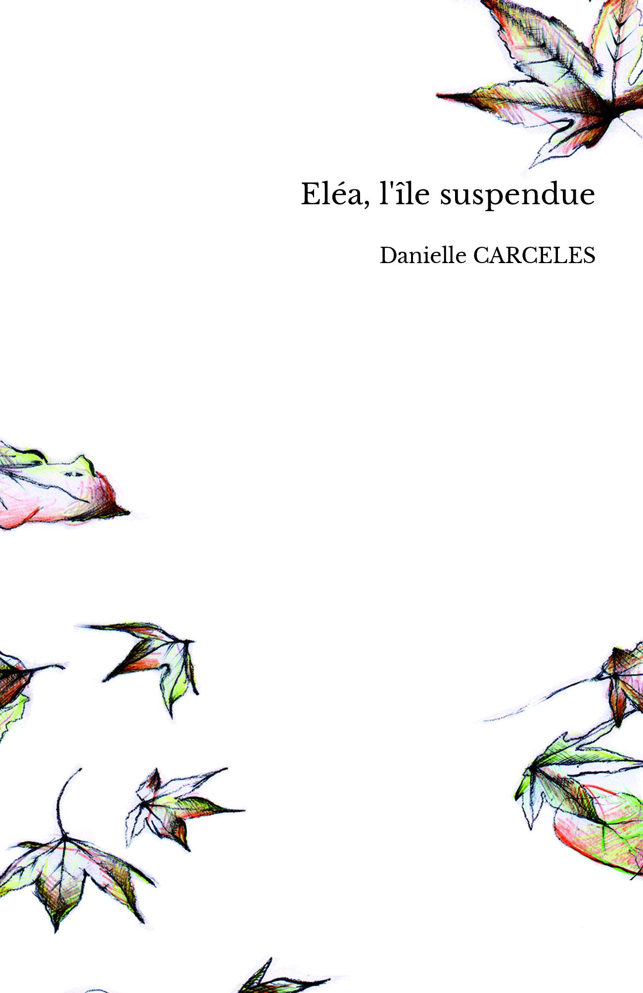 Eléa, l'île suspendue