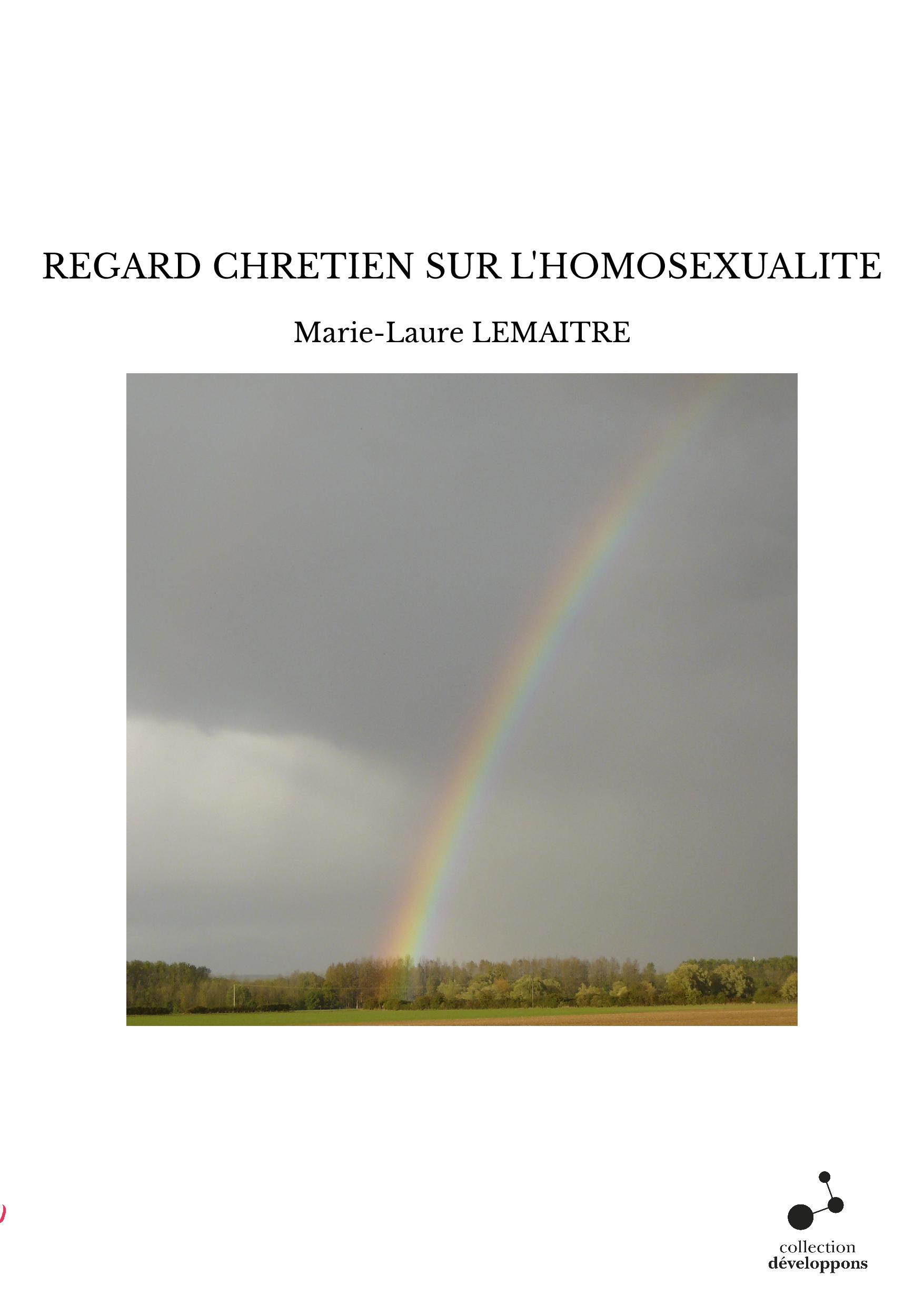 REGARD CHRETIEN SUR L'HOMOSEXUALITE