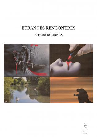 ETRANGES RENCONTRES