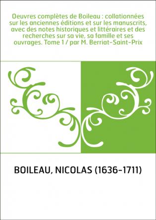 Oeuvres complètes de Boileau :...