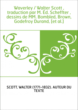Waverley / Walter Scott , traduction...
