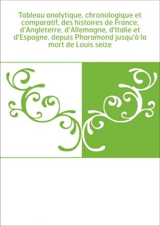Tableau analytique, chronologique et...