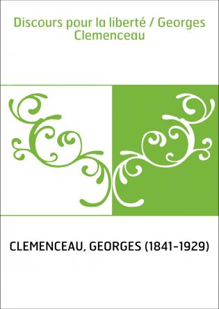 Discours pour la liberté / Georges...