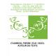 De la sagesse : trois livres. T. 1 / par Pierre Charron,... , nouv. éd., publ. avec des sommaires et des notes explicatives, his