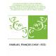 Les oeuvres de Maistre François Rabelais : accompagnées d'une notice sur sa vie et ses ouvrages, d'une étude bibliographique, de