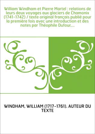 William Windham et Pierre Martel :...
