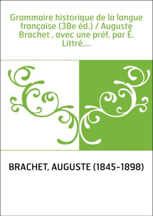 Grammaire historique de la langue...