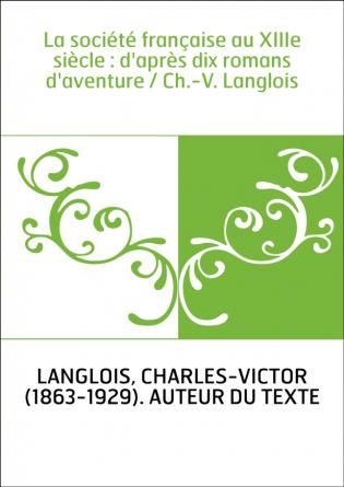 La société française au XIIIe siècle...