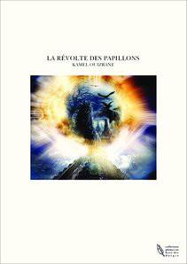 LA REVOLTE DES PAPILLONS
