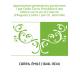 Appréciation générale du positivisme / par Emile Corra. Précédée d'une Notice sur la vie et l'oeuvre d'Auguste Comte / par Ch. J