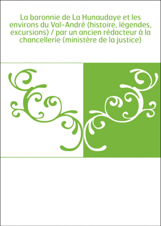 La baronnie de La Hunaudaye et les...