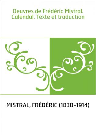 Oeuvres de Frédéric Mistral....