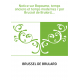 Notice sur Bapaume, temps anciens et temps modernes / par Brussel de Brulard,...