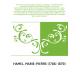 Nouveau manuel complet du facteur d'orgues : nouvelle édition contenant l'Orgue de dom Bedos de Celles, et tous les perfectionne