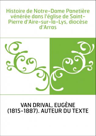 Histoire de Notre-Dame Panetière...