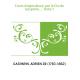 Cours d'agriculture, par le Cte de Gasparin,.... Tome 1