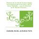 Histoire de la ville de Sceaux depuis son origine jusqu'à nos jours, par M. Victor Advielle,... sous la direction de M. Michel C