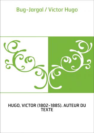 Bug-Jargal / Victor Hugo