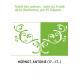 Traité des odeurs , suite du Traité de la distillation, par M. Déjean,...