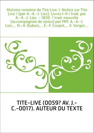 Histoire romaine de Tite Live. I....
