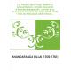 Les français dans l'Inde, Dupleix et Labourdonnais : extraits du journal d'Anandarangappoullé, courtier de la Compagnie français