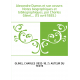 Alexandre Dumas et son oeuvre. Notes biographiques et bibliographiques, par Charles Glinel,... (15 avril 1885.)