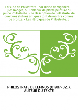La suite de Philostrate , par Blaise...