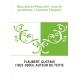 Bouvard et Pécuchet : oeuvre posthume / Gustave Flaubert