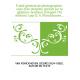 Traité général de photographie : suivi d'un chapitre spécial sur le gélatino-bromure d'argent (7e édition) / par D. V. Monckhove