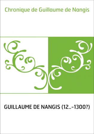 Chronique de Guillaume de Nangis
