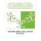 Oeuvres complètes de Voltaire. 45,13 / nouvelle édition... précédée de la Vie de Voltaire, par Condorcet et d'autres études biog