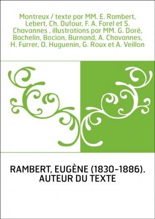 Montreux / texte par MM. E. Rambert,...