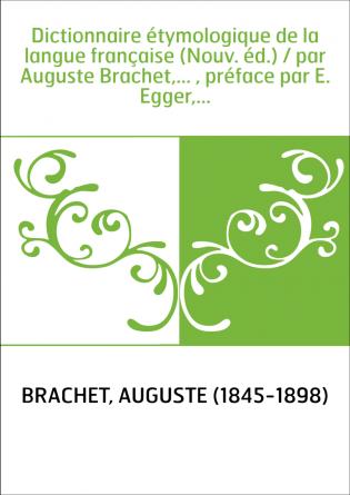 Dictionnaire étymologique de la...