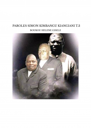 PAROLES SIMON KIMBANGU KIANGIANI T.3