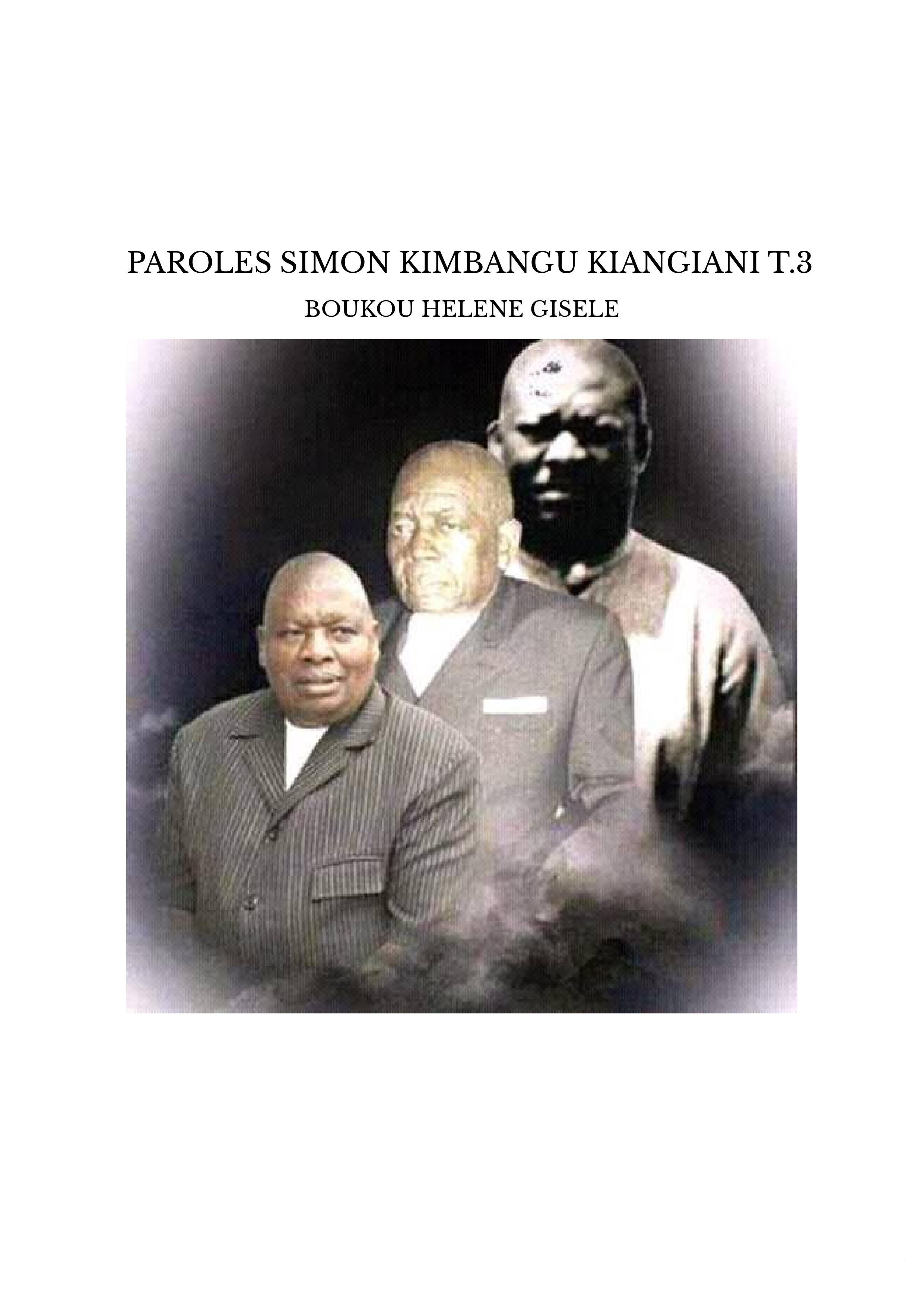 PAROLES SIMON KIMBANGU KIANGIANI T.3