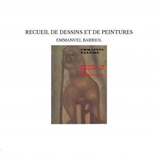 RECUEIL DE DESSINS ET DE PEINTURES
