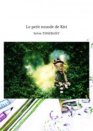 Le petit monde de Kiri