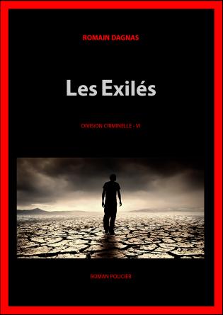 VI - LES EXILÉS
