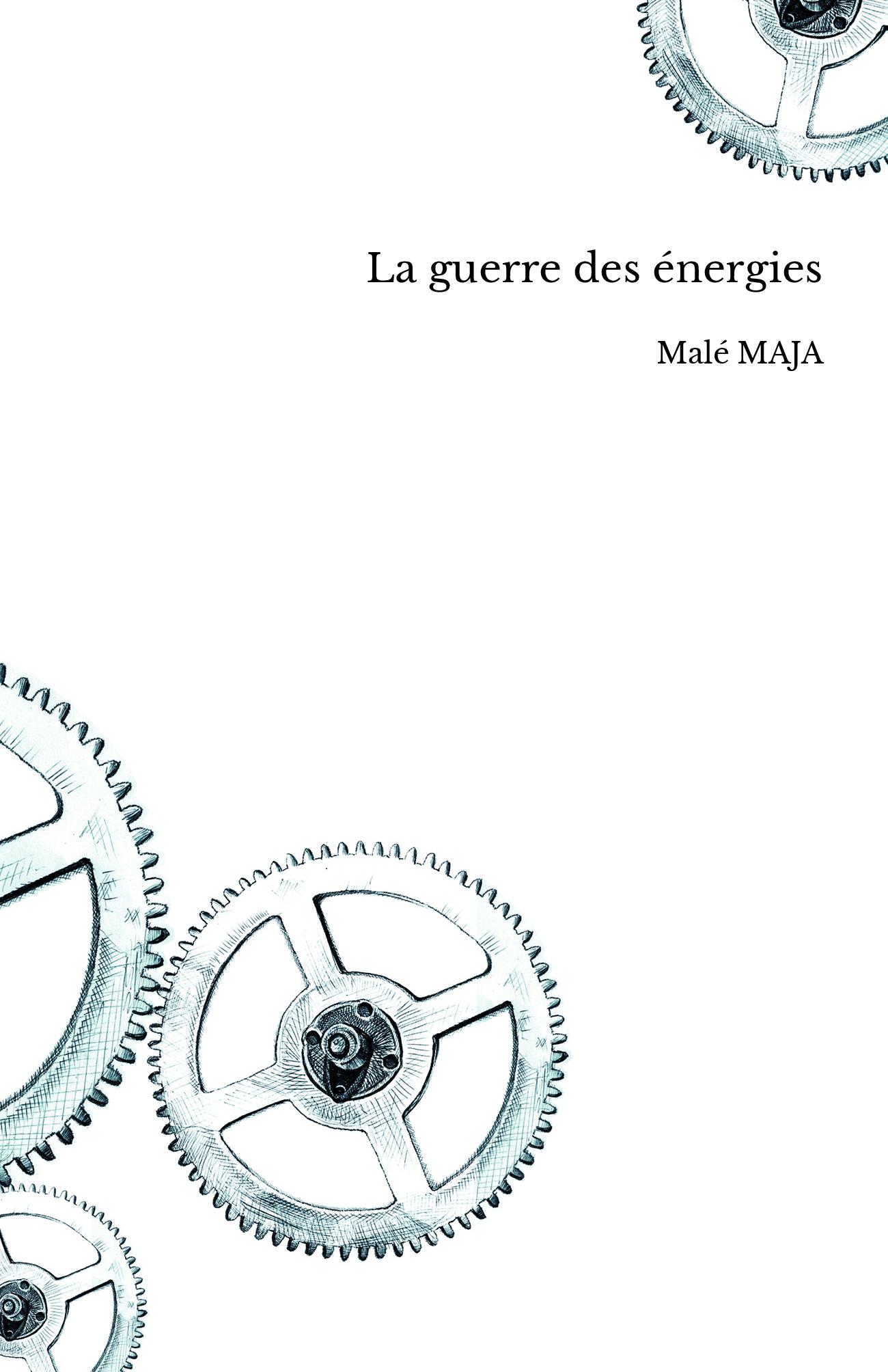 La guerre des énergies
