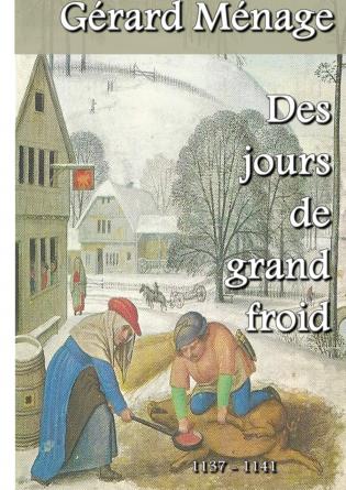 Des jours de grand froid