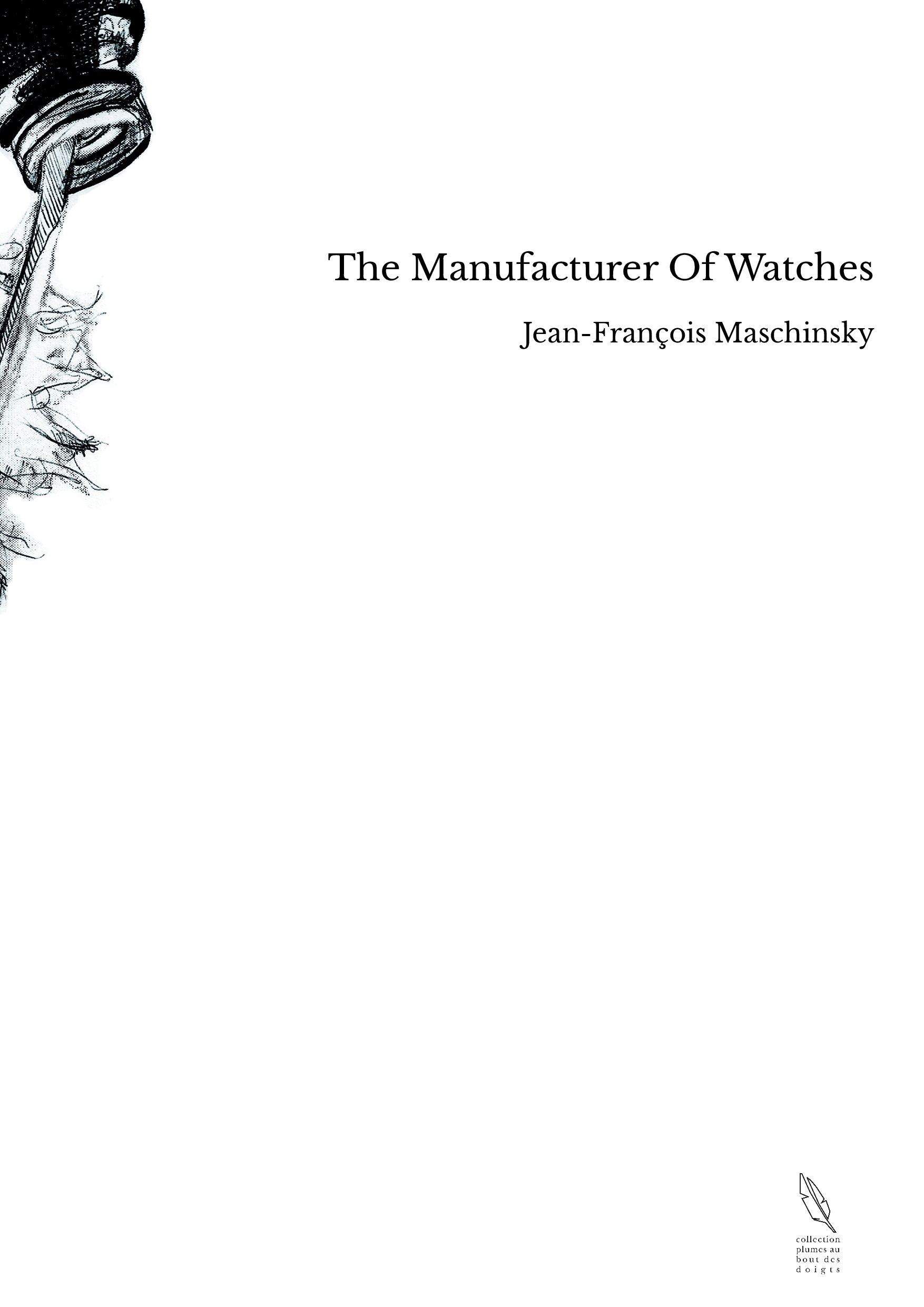The Manufacturer Of Watches