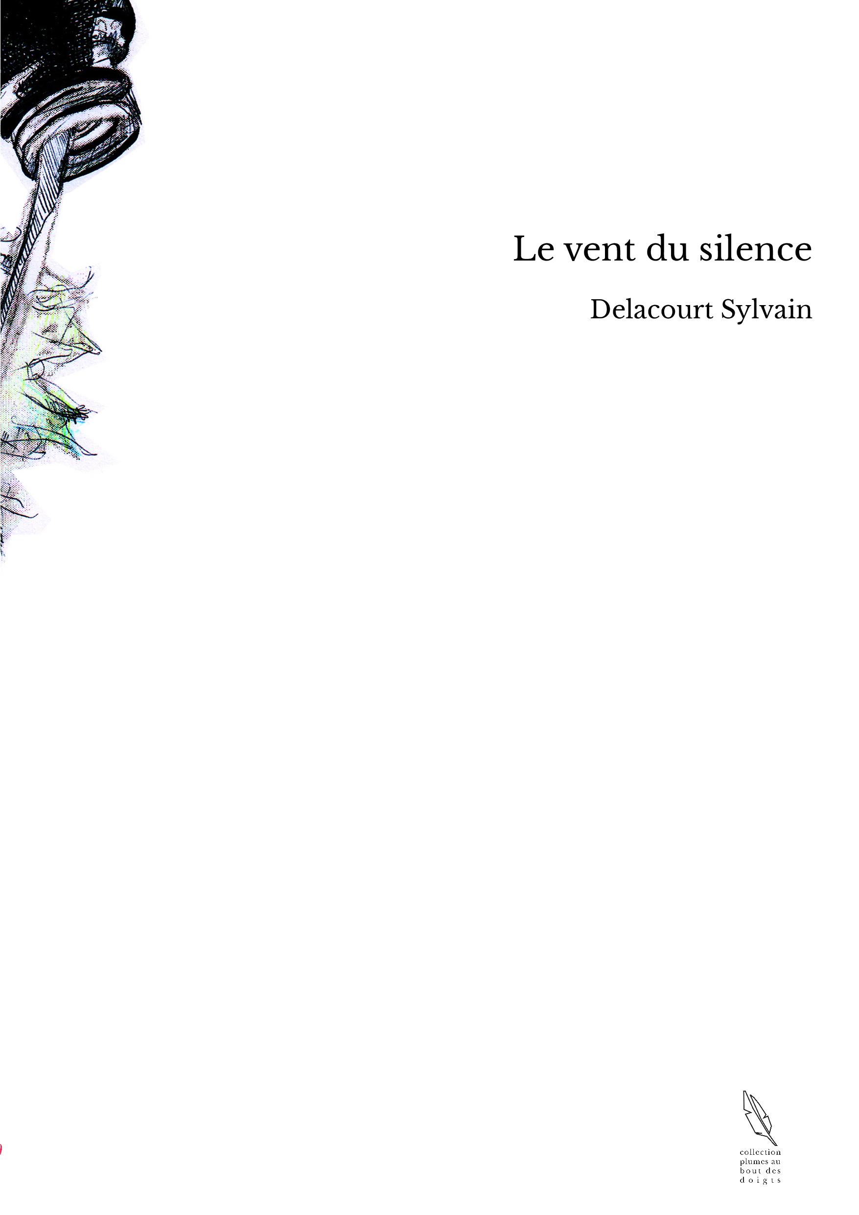 Le vent du silence