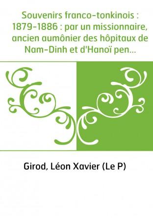 Souvenirs franco-tonkinois :...