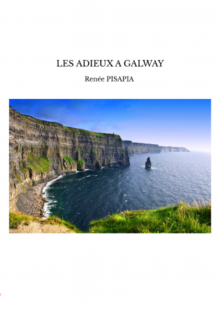 LES ADIEUX A GALWAY
