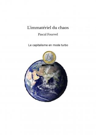 L'immatériel du chaos